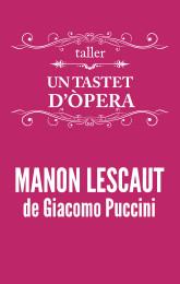 taller-tastet-opera-lleida-lescaut-2017-01