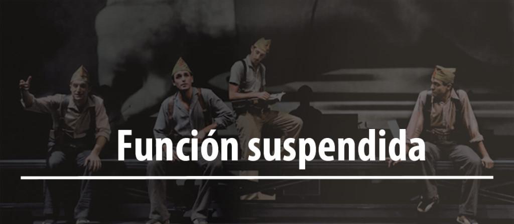 """Función """"In memoriam (la Quinta del Biberón) suspendida"""