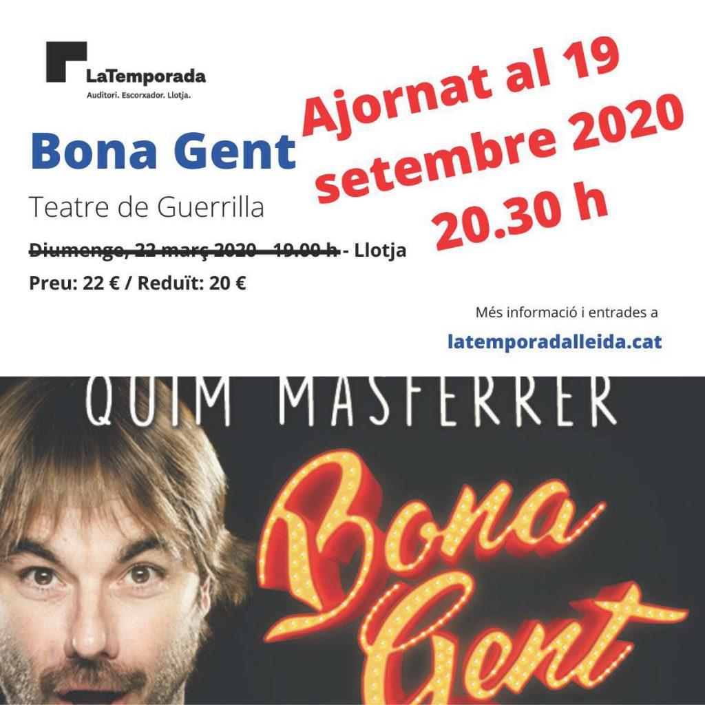 """S'ajorna al 19 de setembre l'espectacle """"Bona Gent"""" previst per al 22 de març al Teatre de la Llotja"""