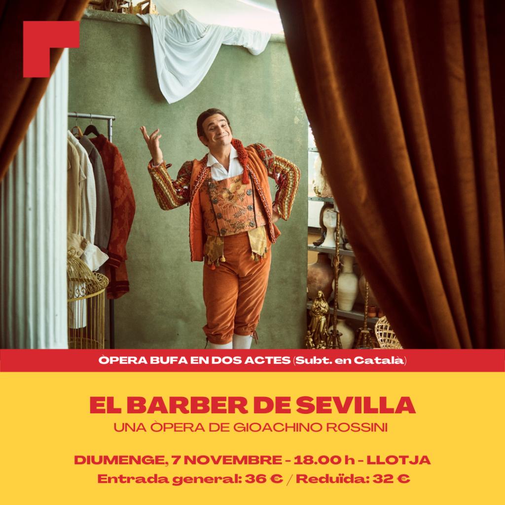 """""""El Barber de Sevilla"""". Una òpera de Gioachino Rossini al Teatre de la Llojta"""